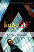 HugoSF a novel by jeffrey hannan, san francisco writer